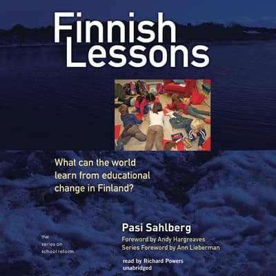 Finnish Lessons by Pasi Sahlberg audiobook
