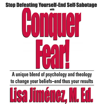 Conquer Fear! by Made for Success audiobook