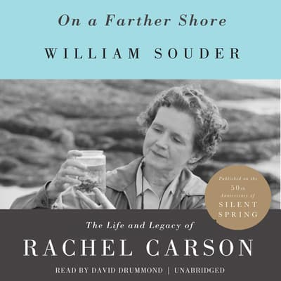 On a Farther Shore by William Souder audiobook