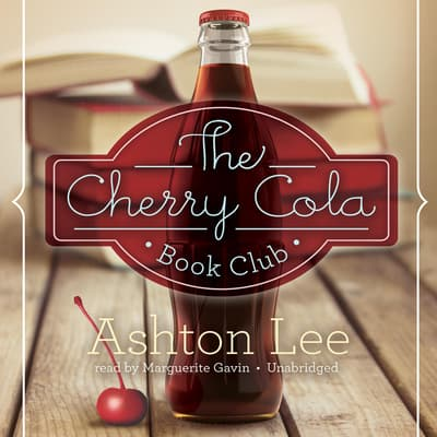 The Cherry Cola Book Club by Ashton Lee audiobook
