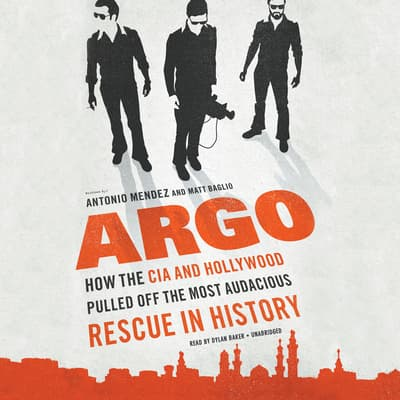 Argo by Antonio J. Mendez audiobook