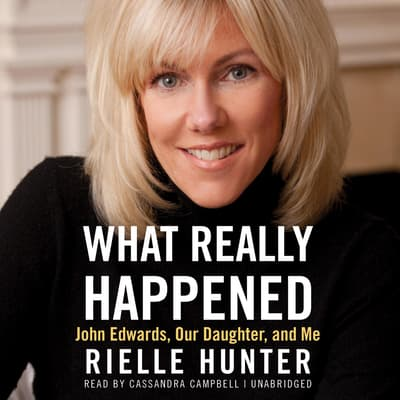 What Really Happened by Rielle Hunter audiobook