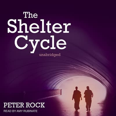 The Shelter Cycle by Peter Rock audiobook