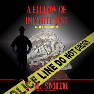 A Fellow of Infinite Jest by T. B. Smith audiobook