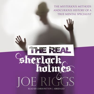 The Real Sherlock Holmes by Joe Riggs audiobook