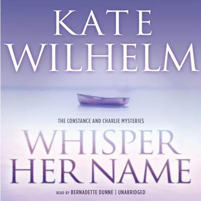 Whisper Her Name by Kate Wilhelm audiobook