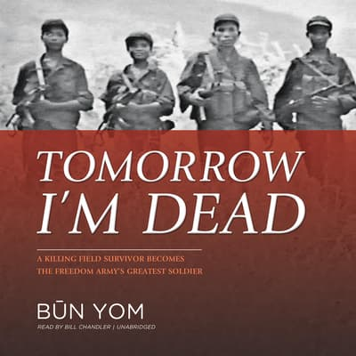 Tomorrow I'm Dead by Būn Yom audiobook