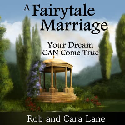 A Fairytale Marriage by Rob Lane audiobook