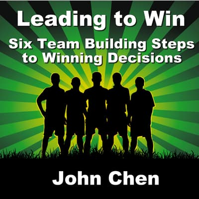 Leading to Win by John Chen audiobook