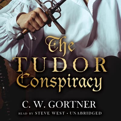 The Tudor Conspiracy by C. W. Gortner audiobook