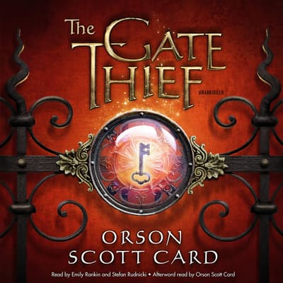 The Gate Thief by Orson Scott Card audiobook