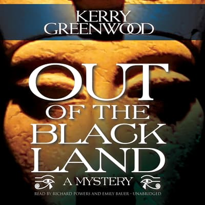 Out of the Black Land by Kerry Greenwood audiobook