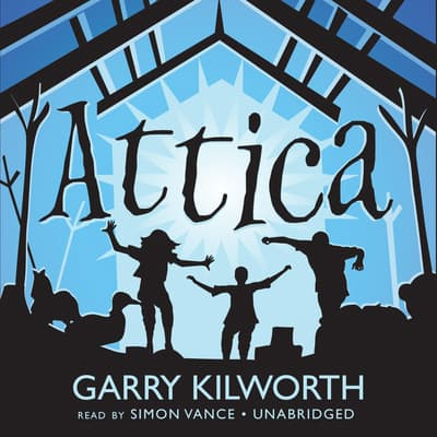 Attica by Garry Kilworth audiobook
