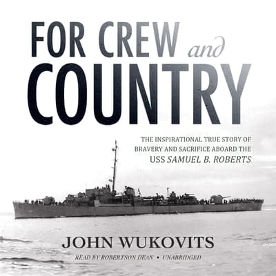 For Crew and Country by John Wukovits audiobook