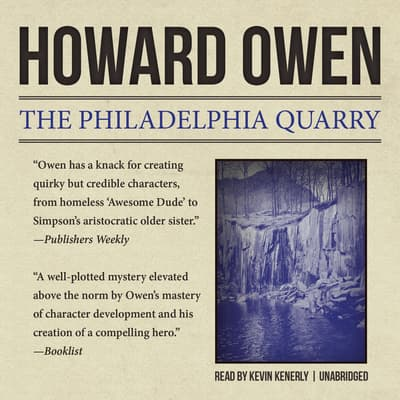 The Philadelphia Quarry by Howard Owen audiobook