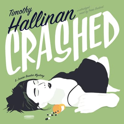 Crashed by Timothy Hallinan audiobook