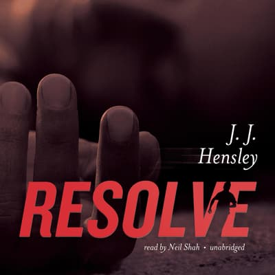 Resolve by J. J. Hensley audiobook