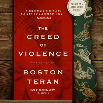 The Creed of Violence by Boston Teran audiobook