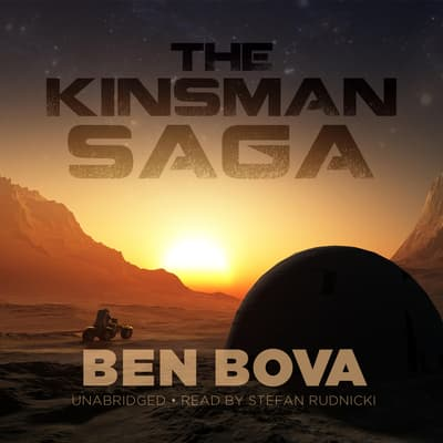 The Kinsman Saga by Ben Bova audiobook