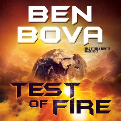 Test of Fire by Ben Bova audiobook