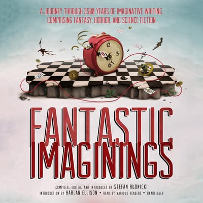 Fantastic Imaginings by Stefan Rudnicki audiobook