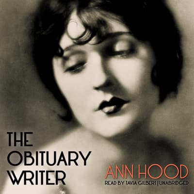 The Obituary Writer by Ann Hood audiobook