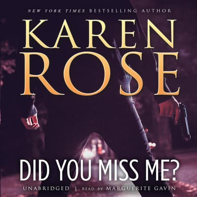 Did You Miss Me? by Karen Rose audiobook