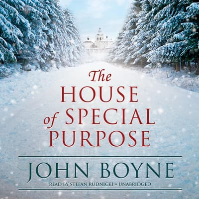 The House of Special Purpose by John Boyne audiobook