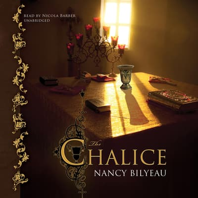 The Chalice by Nancy Bilyeau audiobook