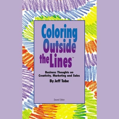 Coloring outside the Lines by Jeff Tobe audiobook