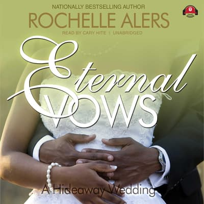 Eternal Vows by Rochelle Alers audiobook