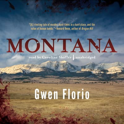 Montana by Gwen Florio audiobook