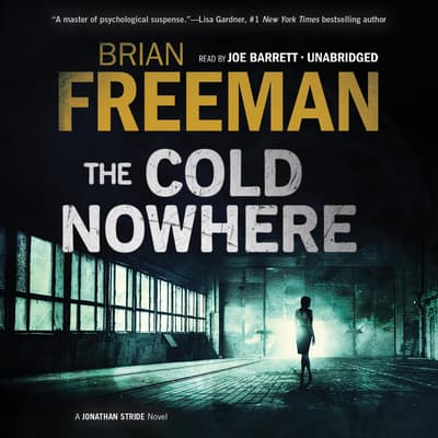 The Cold Nowhere by Brian Freeman audiobook