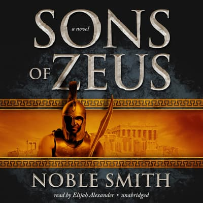 Sons of Zeus by Noble Smith audiobook