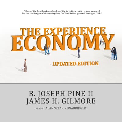 The Experience Economy, Updated Edition by B. Joseph Pine audiobook