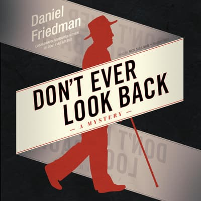 Don't Ever Look Back by Daniel Friedman audiobook