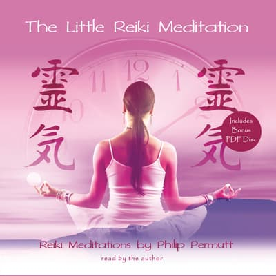 The Little Reiki Meditation by Philip Permutt audiobook