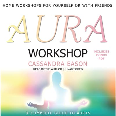 Aura Workshop by Cassandra Eason audiobook