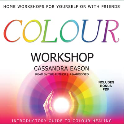 Colour Workshop by Cassandra Eason audiobook