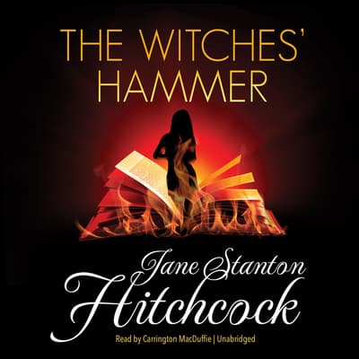 The Witches' Hammer by Jane Stanton Hitchcock audiobook