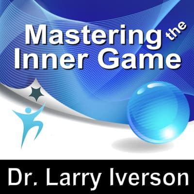 Mastering the Inner Game by Made for Success audiobook