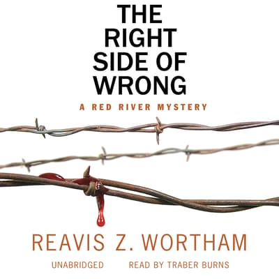 The Right Side of Wrong by Reavis Z. Wortham audiobook