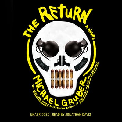 The Return by Michael Gruber audiobook
