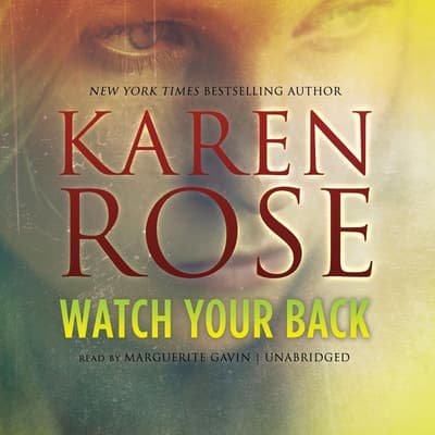 Watch Your Back by Karen Rose audiobook