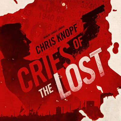 Cries of the Lost by Chris Knopf audiobook