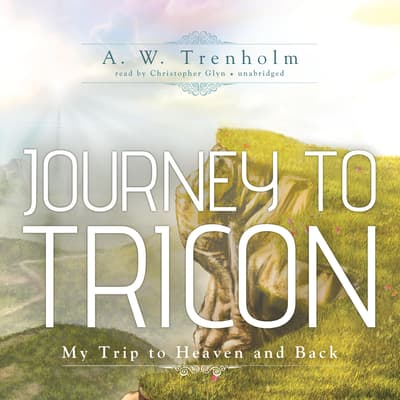 Journey to Tricon by A. W. Trenholm audiobook