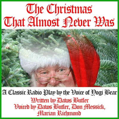 The Christmas That Almost Never Was by Charles Dawson Butler audiobook