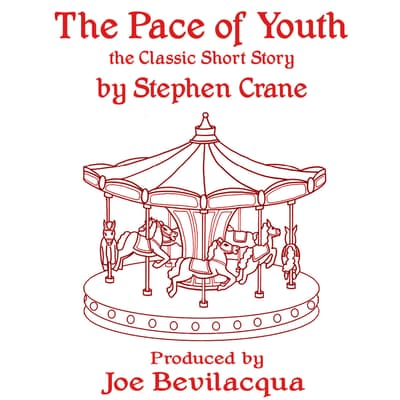 The Pace of Youth by Stephen Crane audiobook