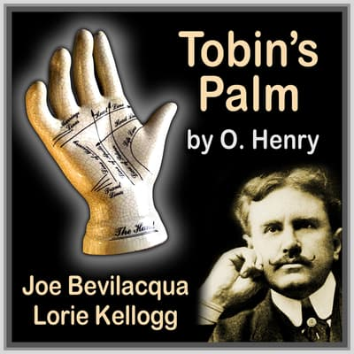 Tobin's Palm by O. Henry audiobook