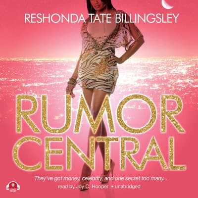 Rumor Central by ReShonda Tate Billingsley audiobook